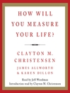 How Will You Measure Your Life? (MP3)